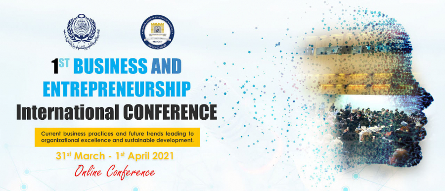The 1st Business and Entrepreneurship International Conference